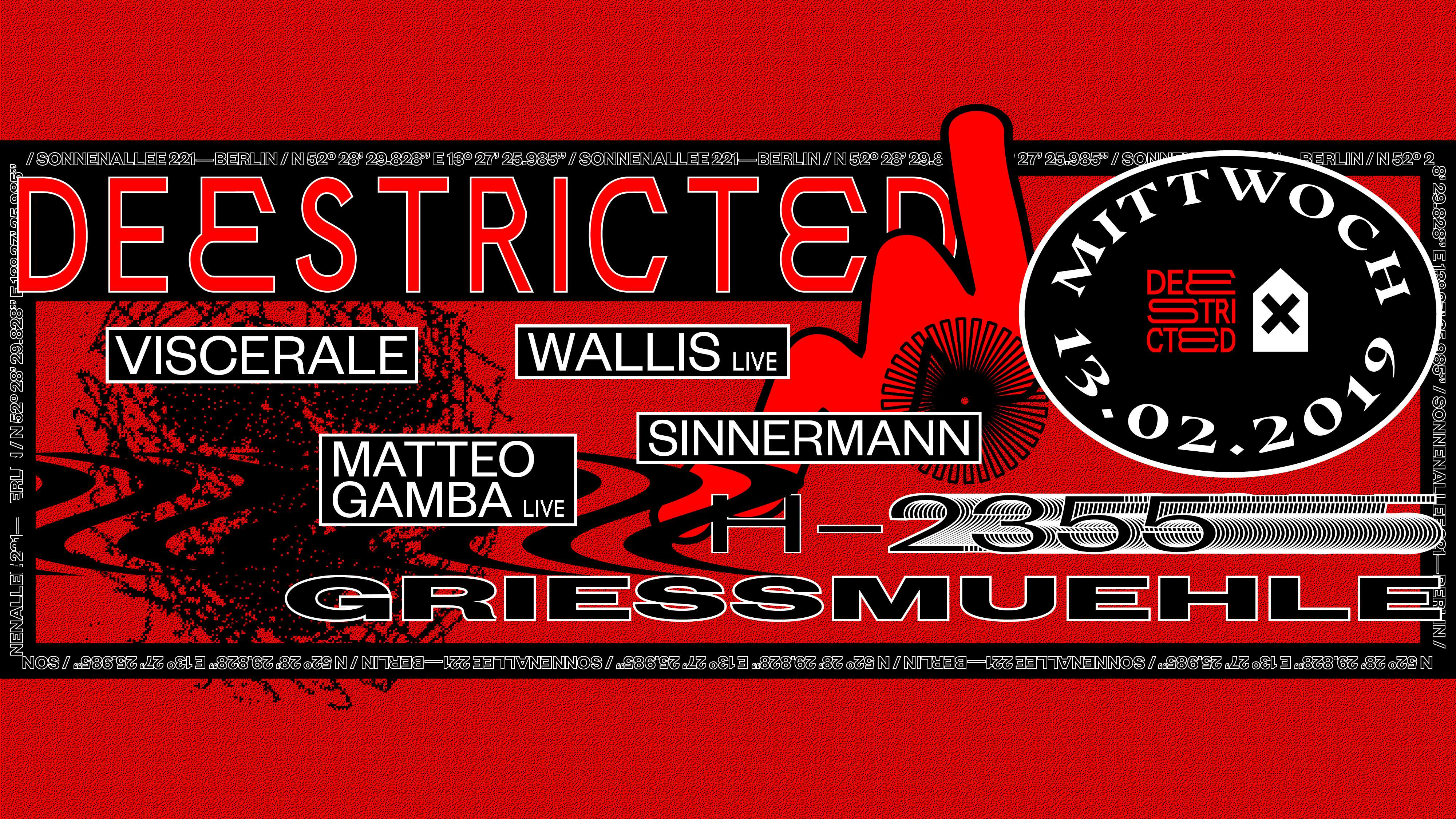 Deestricted with Viscerale, Wallis Live & more